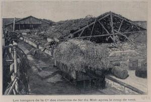 Les hangars de la Cia des chemins de fer du Midi après le coup de vent